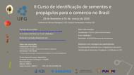 II Curso de identificação de sementes e propágulos para o comércio no Brasil