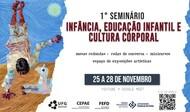 1° Seminário Infância, Educação Infantil e Cultura Corporal