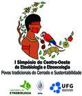I Simpósio do Centro Oeste de Etnobiologia e Etnoecologia