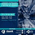 I Seminário Internacional de Dinâmica de Grupo e Gestão de Equipes