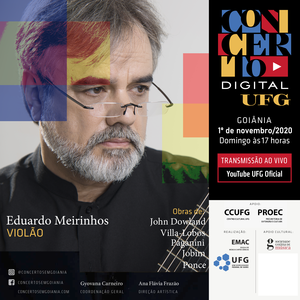 CONCERTO DIGITAL UFG Eduardo Meirinhos, violão