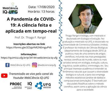 """Palestra """"A Pandemia de COVID-19: A ciência feita e aplicada em tempo-real"""""""