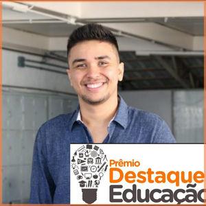 Leonardo Carlos de Andrade_Prêmio Destaque Educação 2019