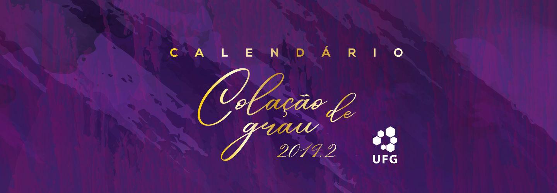 Banner Calendário Colações UFG 2019/2