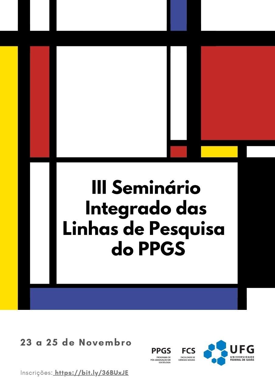III Seminário Integrado das Linhas de Pesquisa do PPGS
