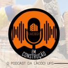 Logomarca do Podcast Em Construção