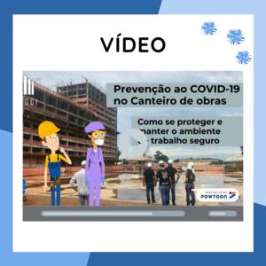 Foto de capa do Vídeo Prevenção ao COVID-19 nos canteiros de obras.