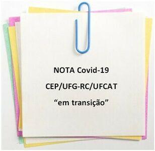 """Nota Comitê de Ética em Pesquisa - CEP/UFG-RC/UFCAT """"em transição"""""""