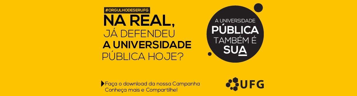 """Imagem da campanha """"A UFG é sua"""""""