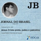 Jesus Cristo preto, judeu e palestino