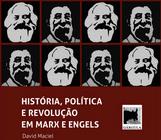 Livro - História, Política e Revolução em Marx e Engels