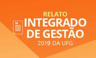 Relato Integrado de Gestão 2019 da UFG