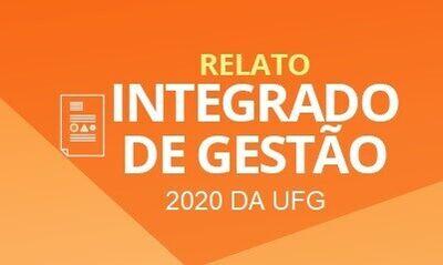 Relato Integrado de Gestão 2020 da UFG
