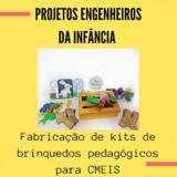 Kit Brinquedos Pedagógicos Engenheiros da Infancia