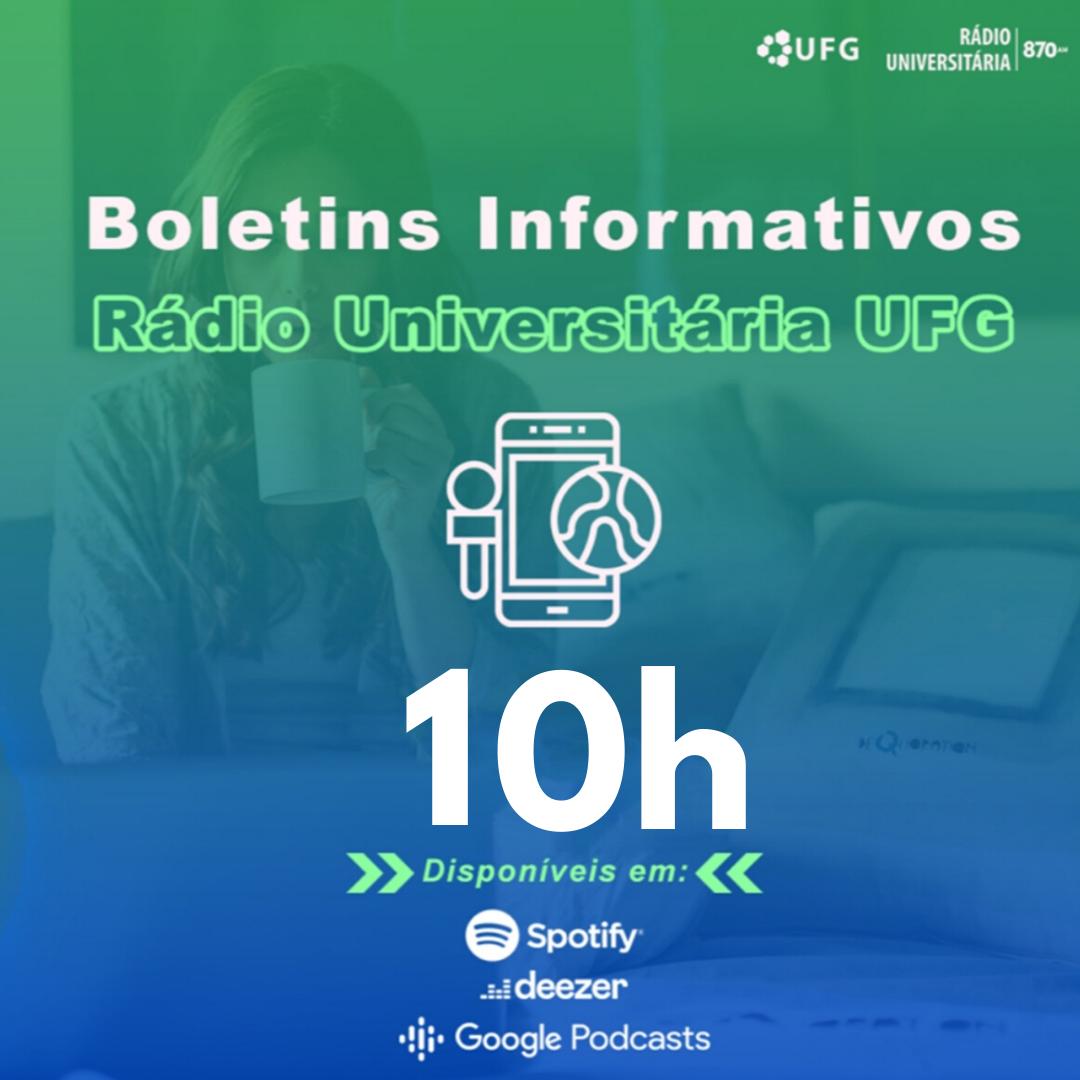 Boletim Informativo 10h