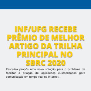 INF/UFG recebe prêmio de Melhor Artigo da Trilha Principal no SBRC 2020