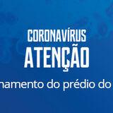Coronavírus Fechamento do Prédio