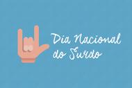 Imagem retirada do Blog do Hand Talk (http://blog.handtalk.me/dia-nacional-surdo/)