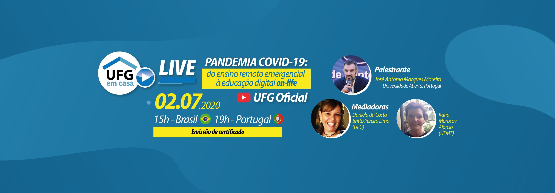 """Live """"Pandemia Covid-19: do ensino remoto emergencial à educação digital on-life"""""""
