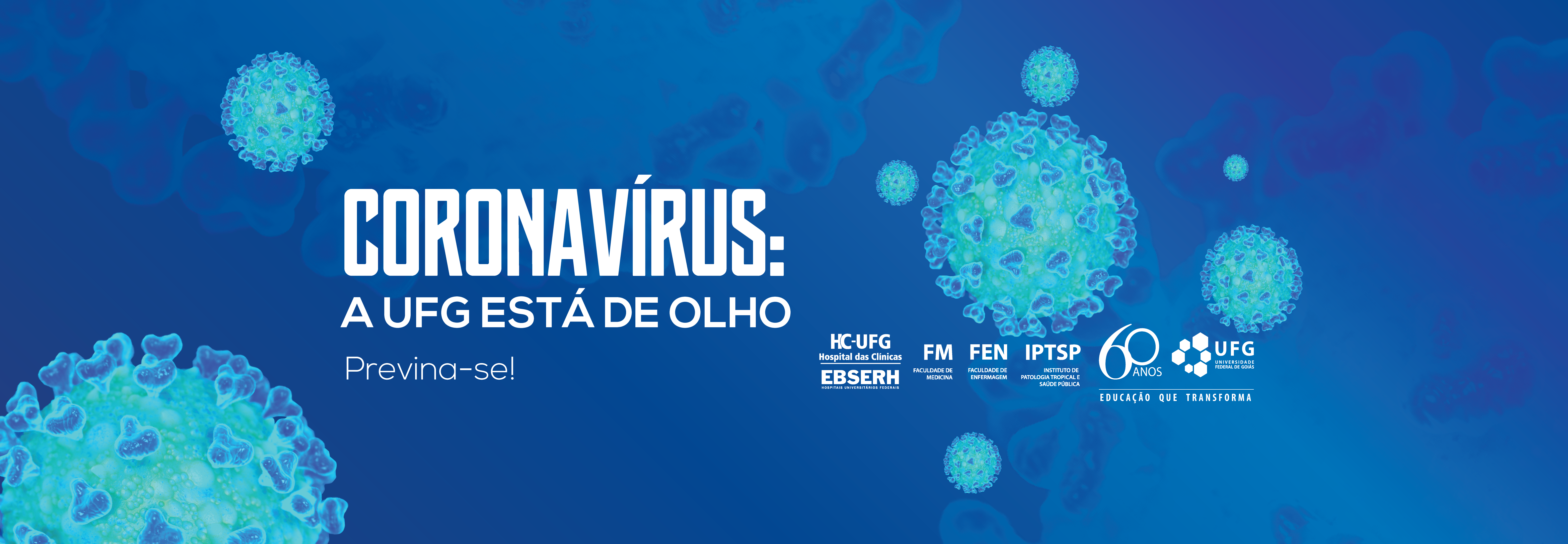 Coronavírus: a UFG está de olho. Previna-se!