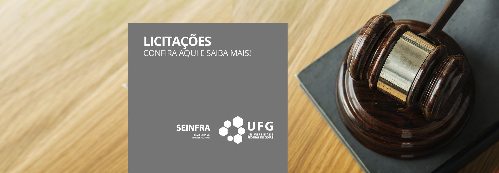 Banner para acesso a Licitações da Secretaria de Infraestrutura da Universidade Federal de Goiás