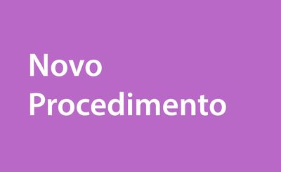 Noticia_destaque_Novo Procedimento