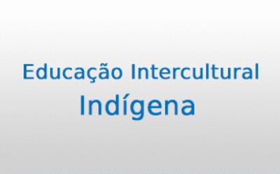 Itercultural e Indígena