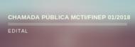 CHAMADA PÚBLICA MCTIC/FINEP/AÇÃO TRANSVERSAL 01/2018 Pesquisa e Inovação em Saneamento