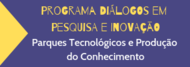 Programa Diálogos EM Pesquisa e Inovação