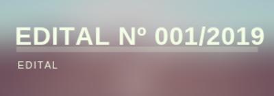 EDITAL No 001/2019