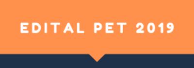 Edital PET  002/2019