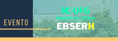 I Semana de Enfermagem: Integração FEN/HC/EBSERH