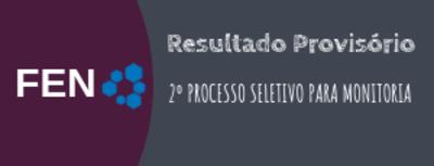 Resultado Provisório  2º PROCESSO SELETIVO PARA MONITORIA