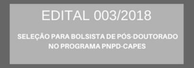 SELEÇÃO PARA BOLSISTA DE PÓS-DOUTORADO NO PROGRAMA PNPD-CAPES