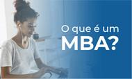O que é um MBA