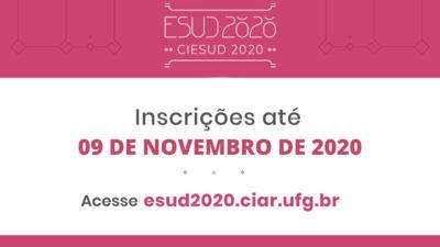 Texto na imagem diz: ESUD 2020 - Inscrições até 09 de novembro - Acesse esud2020.ciar.ufg.br