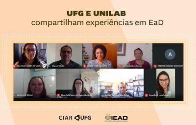 Captura de tela mostra pessoas em reunião virtual, acompanhada do seguinte texto: UFG e Unilab compartilham experiências em EaD  [Marcas do CIAR/UFG e do IEAD/Unilab]