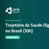 Participe dos microcursos do Programa Educacional em Saúde Digital da UFG!