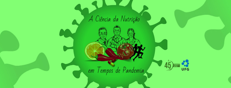 Banner - A Ciência da Nutrição em tempos de pandemia