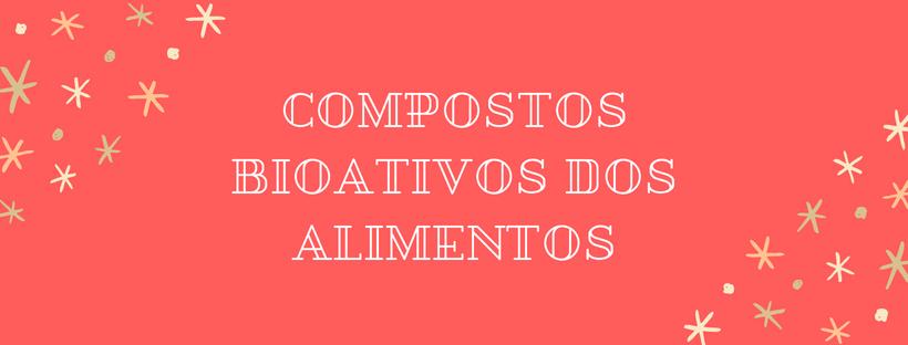 ean-na-web-compostos-bioativos-dos-alimentos
