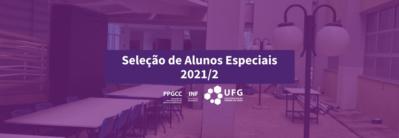Banner Seleção de Alunos Especiais 2021/2