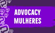 Capa Advocacy Mulheres