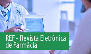 Revista eletrônica de farmácia REF/ FF/ UFG