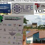 Faculdade de Farmácia/UFG, presente no Parque Tecnólogico Samanbaia / UFG!