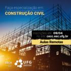 Inscrições Prorrogadas - Curso de Especialização em Construção Civil