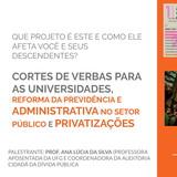CORTES DE VERBAS PARA AS UNIVERSIDADES, REFORMA DA PREVIDÊNCIA E ADMINISTRATIVA NO SETOR PÚBLICO E PRIVATIZAÇÕES