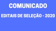 EDITAIS DE SELEÇÃO - 2020