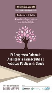 IV Congresso Goiano de Assistência Farmacêutica e Políticas Públicas de Saúde