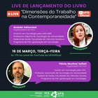 """Live de lançamento do livro """"Dimensões do trabalho na contemporaneidade"""""""