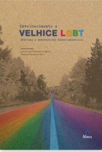 Livro Envelhecimento Velhice LGBT